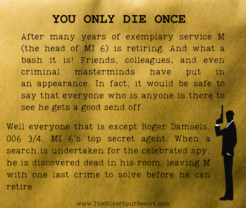 Murder Mystery Dinner: You Only Die Once